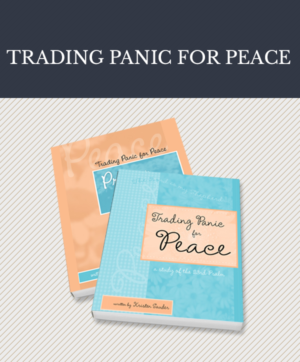 Bible Study: Trading Panic for Peace